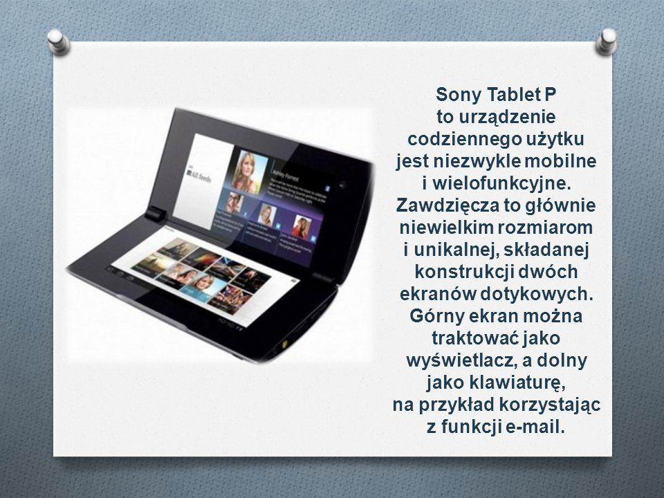 Sony Tablet P to urządzenie codziennego użytku jest niezwykle mobilne i wielofunkcyjne.
