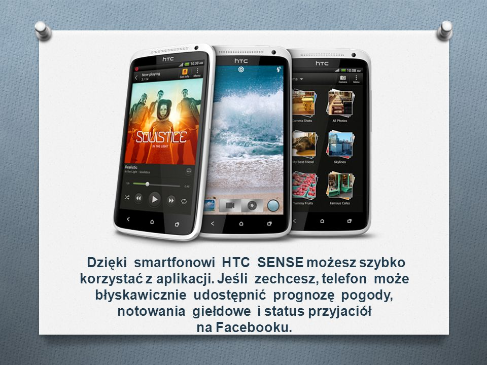 Dzięki smartfonowi HTC SENSE możesz szybko korzystać z aplikacji