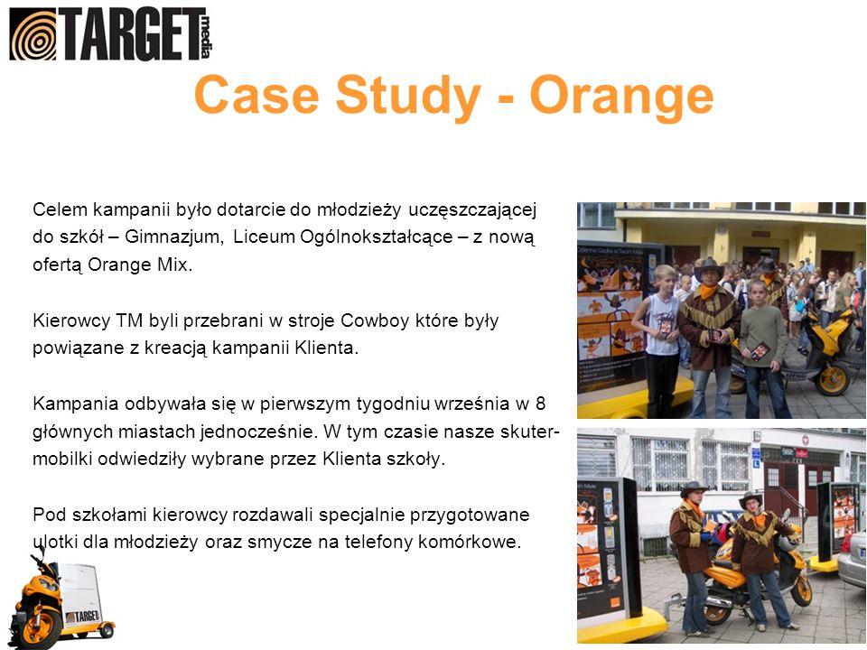 Case Study - Orange Celem kampanii było dotarcie do młodzieży uczęszczającej. do szkół – Gimnazjum, Liceum Ogólnokształcące – z nową.