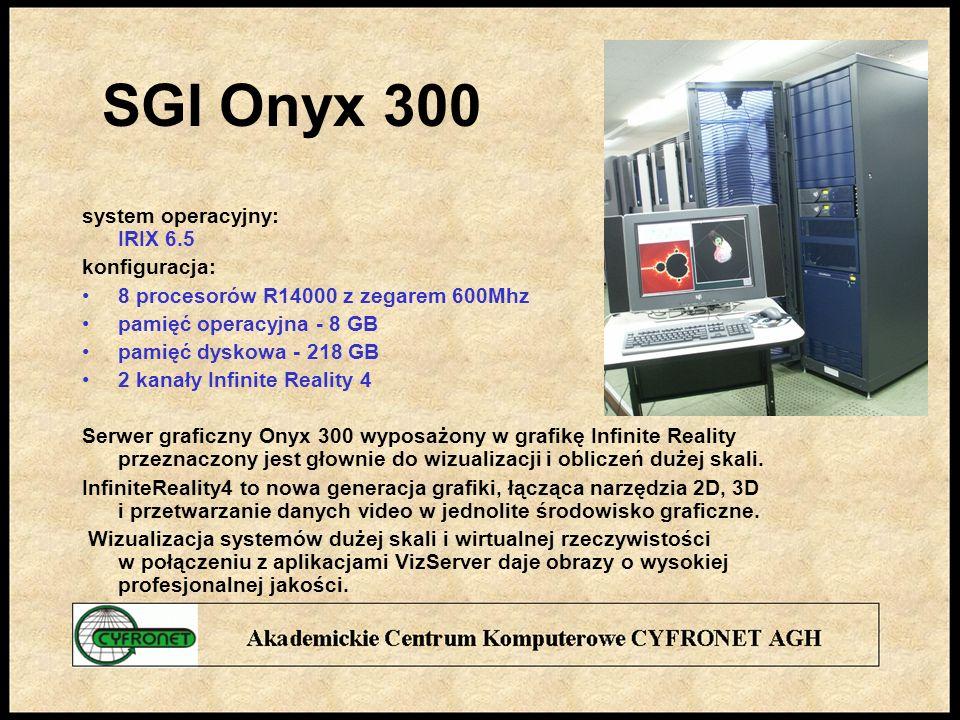 SGI Onyx 300 system operacyjny: IRIX 6.5 konfiguracja: