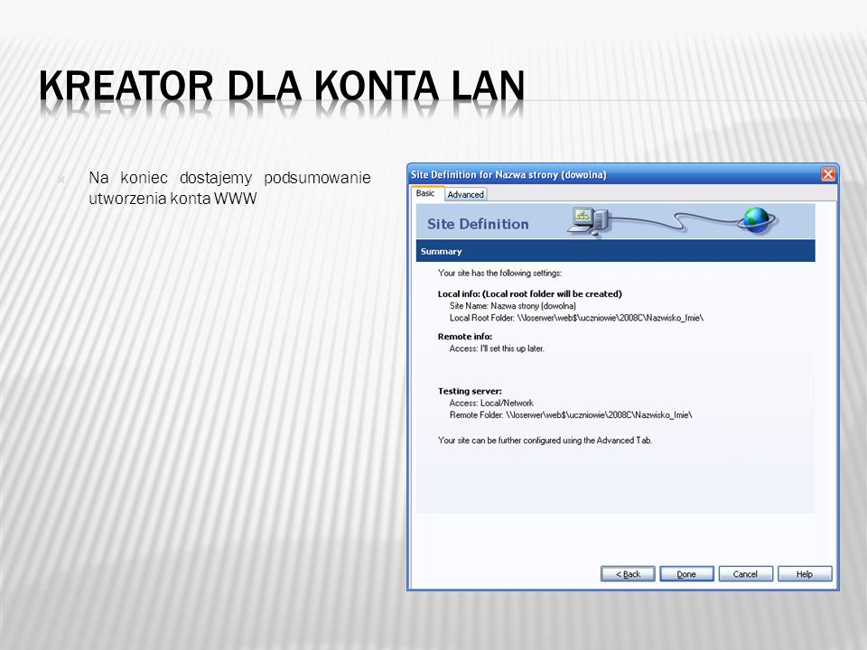 Kreator dla konta lan Na koniec dostajemy podsumowanie utworzenia konta WWW