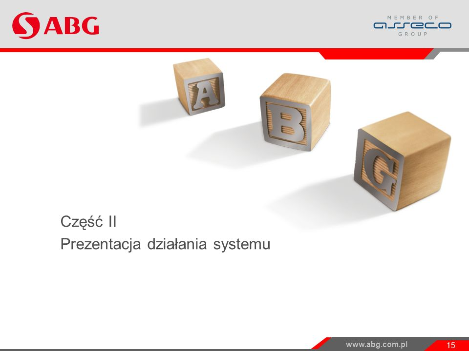 Część II Prezentacja działania systemu