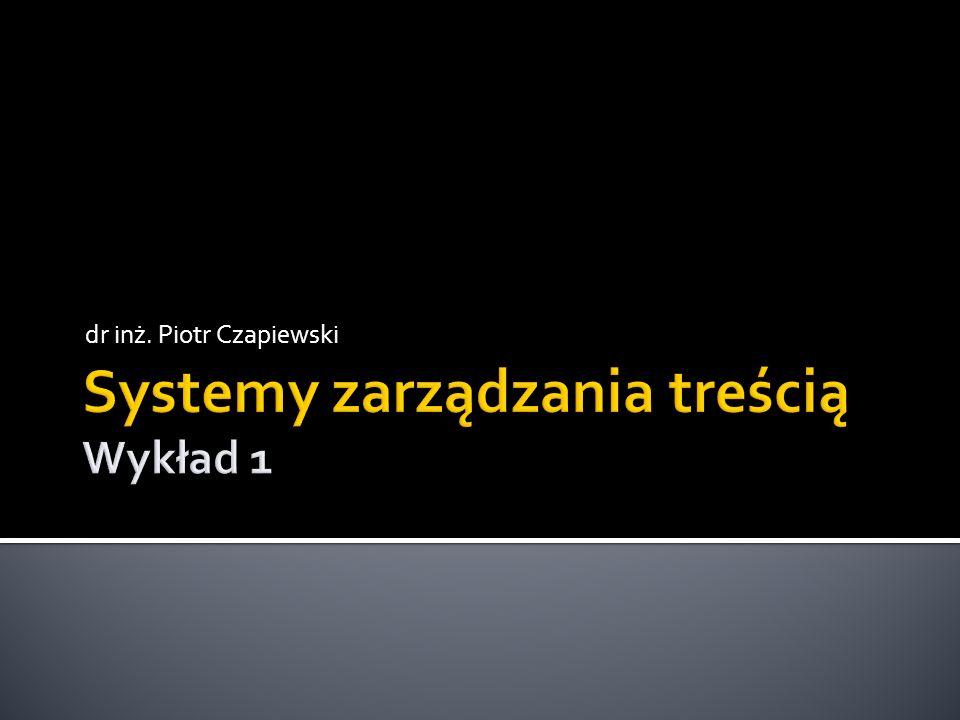 Systemy zarządzania treścią Wykład 1