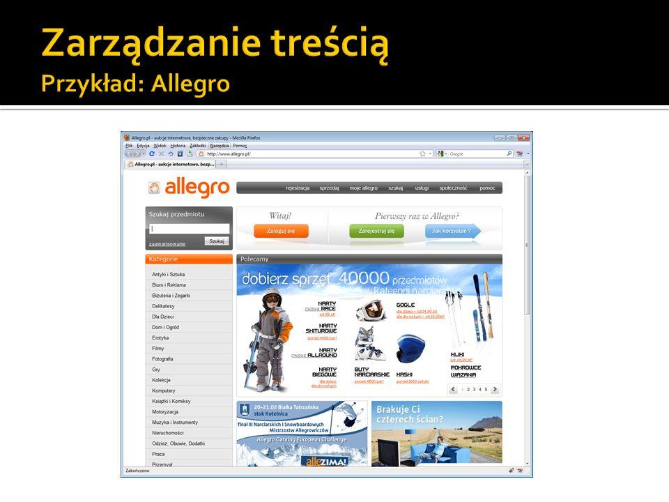 Zarządzanie treścią Przykład: Allegro
