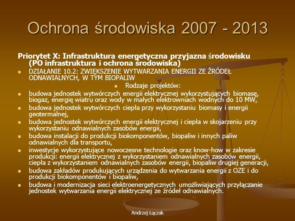 Ochrona środowiska 2007 - 2013 Priorytet X: Infrastruktura energetyczna przyjazna środowisku (PO infrastruktura i ochrona środowiska)