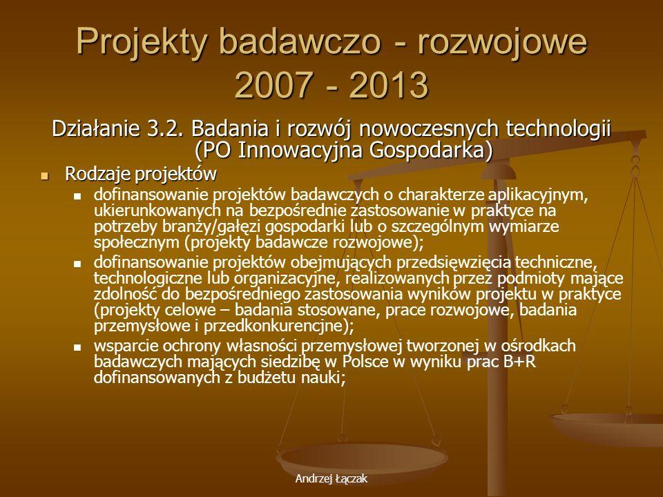 Projekty badawczo - rozwojowe 2007 - 2013