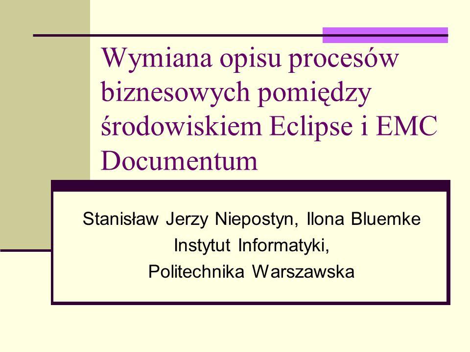 Wymiana opisu procesów biznesowych pomiędzy środowiskiem Eclipse i EMC Documentum