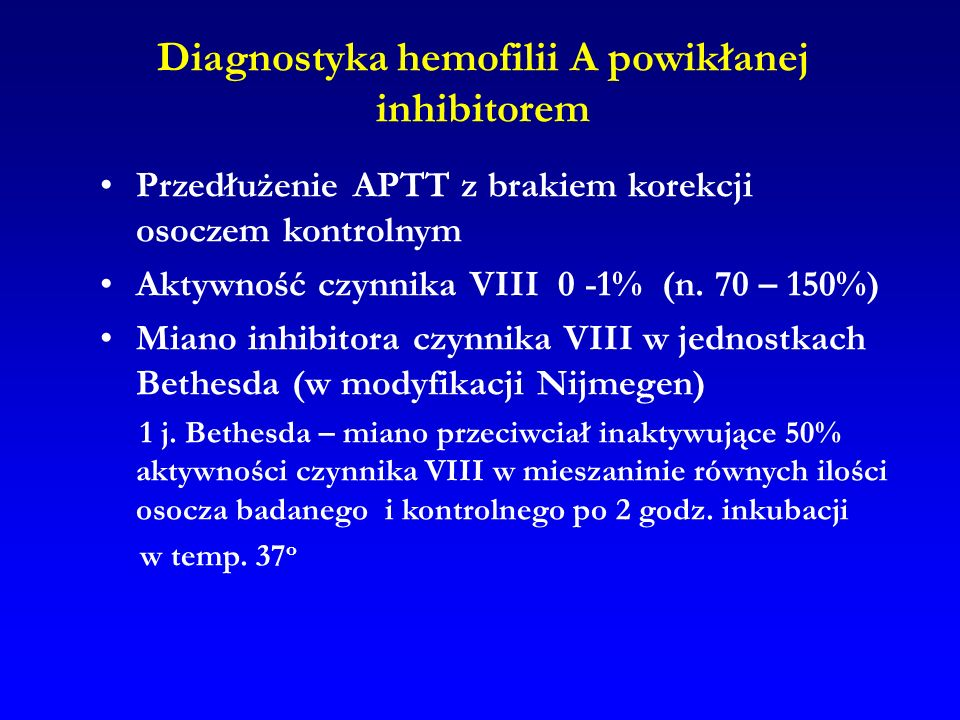 Diagnostyka hemofilii A powikłanej inhibitorem