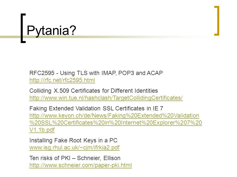 Pytania RFC2595 - Using TLS with IMAP, POP3 and ACAP http://rfc.net/rfc2595.html.