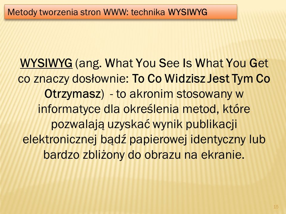 Metody tworzenia stron WWW: technika WYSIWYG