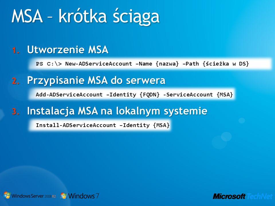 MSA – krótka ściąga Utworzenie MSA Przypisanie MSA do serwera