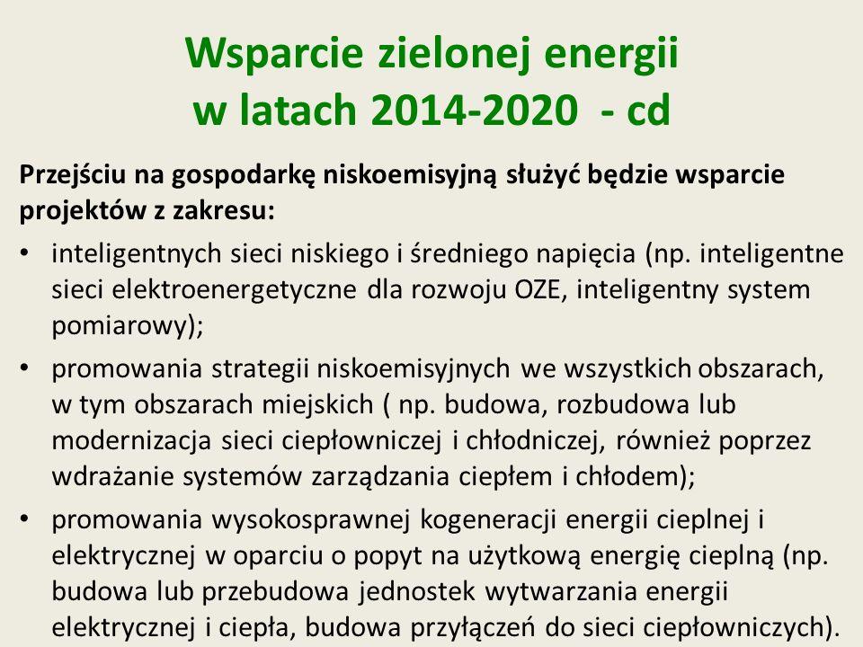 Wsparcie zielonej energii w latach 2014-2020 - cd