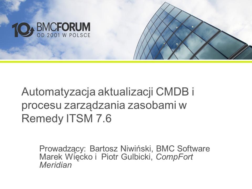 Automatyzacja aktualizacji CMDB i procesu zarządzania zasobami w Remedy ITSM 7.6
