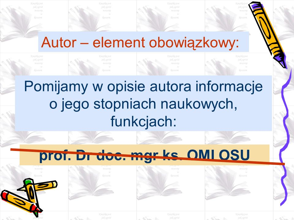 prof. Dr doc. mgr ks. OMI OSU