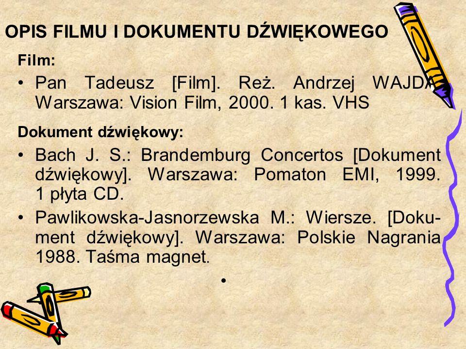 OPIS FILMU I DOKUMENTU DŹWIĘKOWEGO