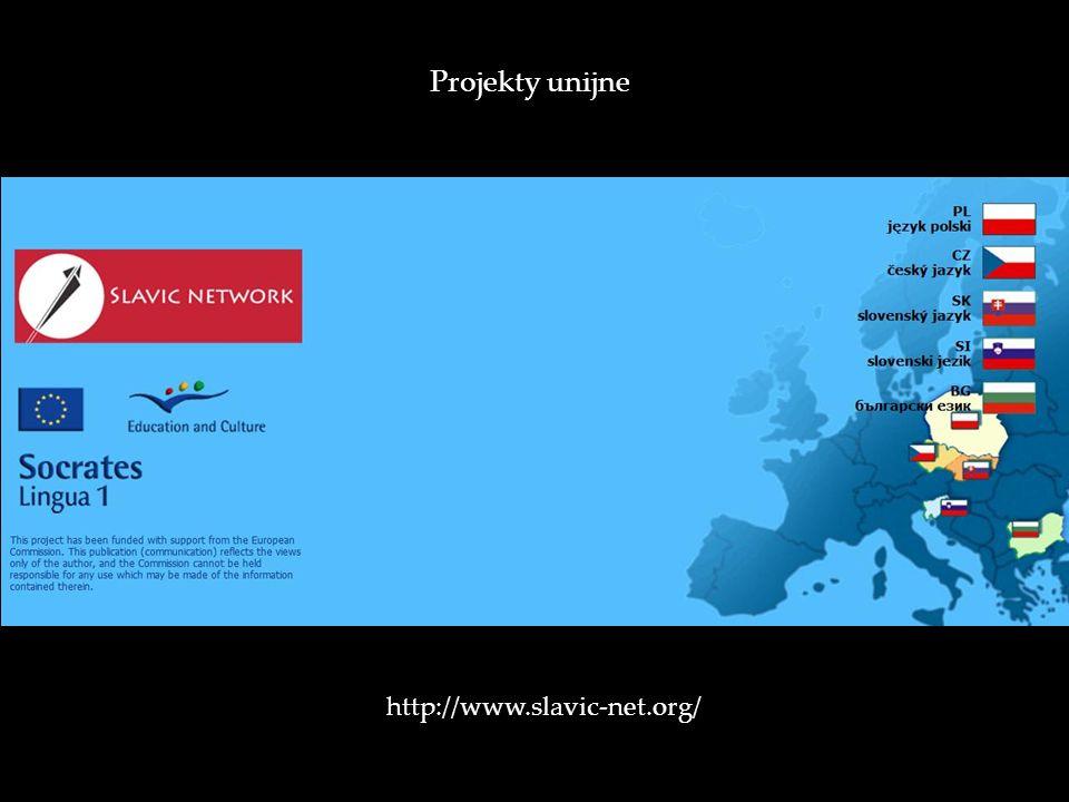 Projekty unijne http://www.slavic-net.org/
