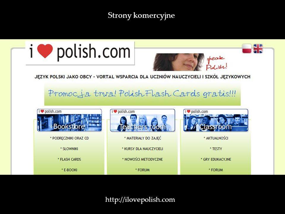 Strony komercyjne http://ilovepolish.com /