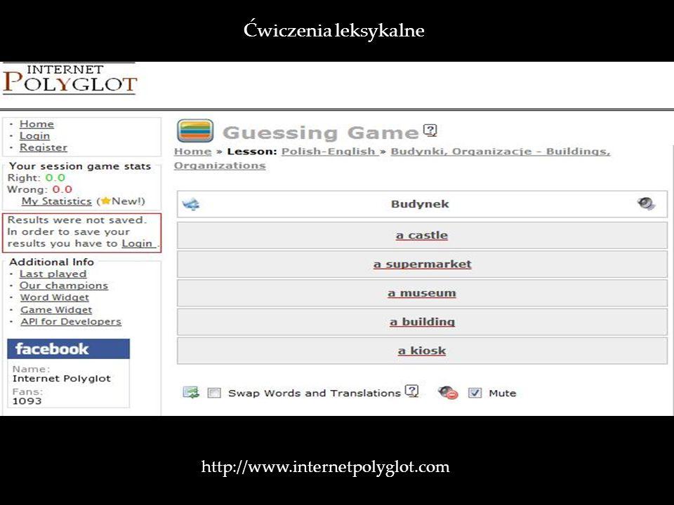 Ćwiczenia leksykalne http://www.internetpolyglot.com