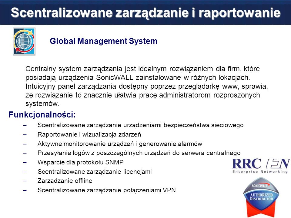 Scentralizowane zarządzanie i raportowanie