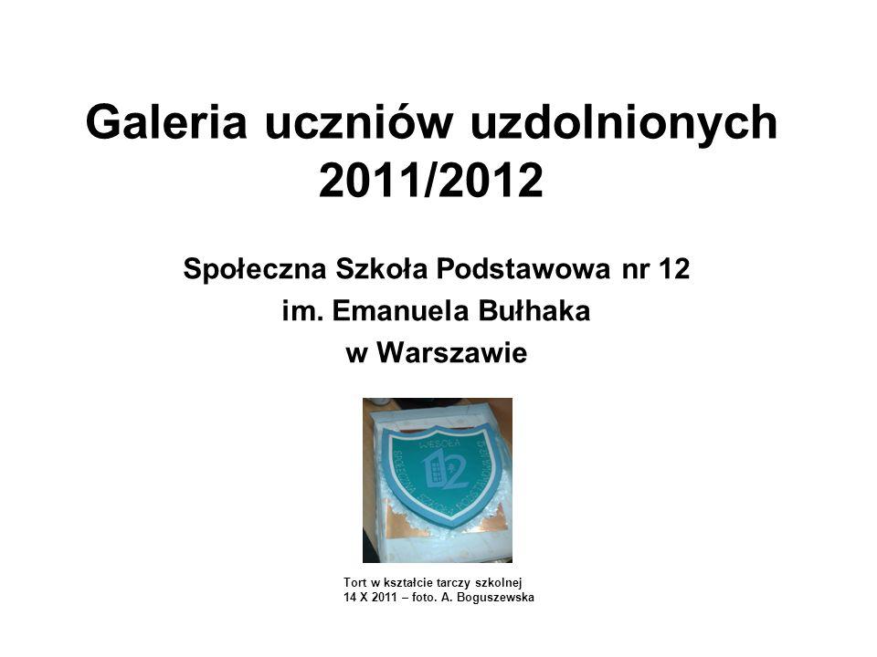 Galeria uczniów uzdolnionych 2011/2012