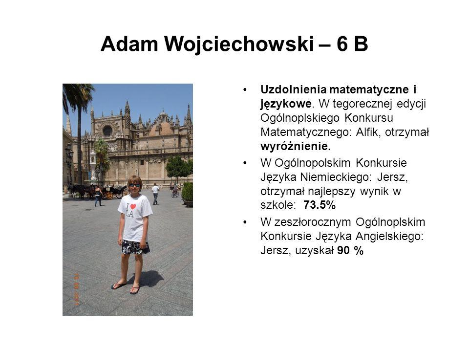 Adam Wojciechowski – 6 B