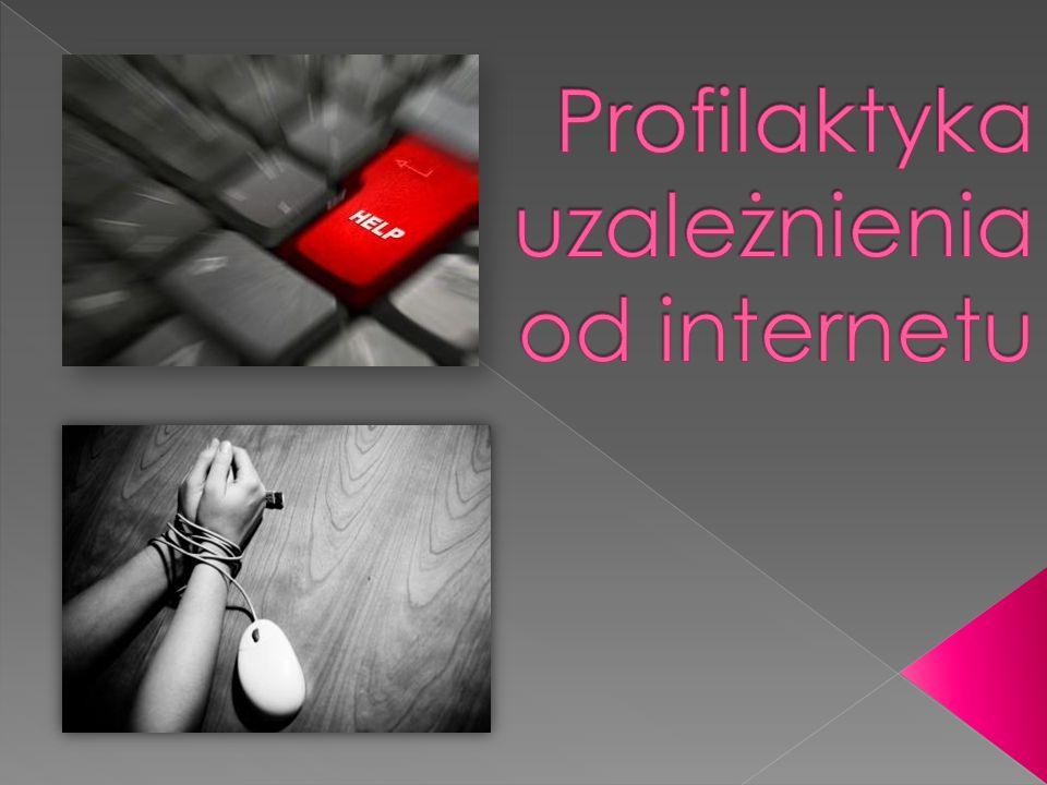 Profilaktyka uzależnienia od internetu