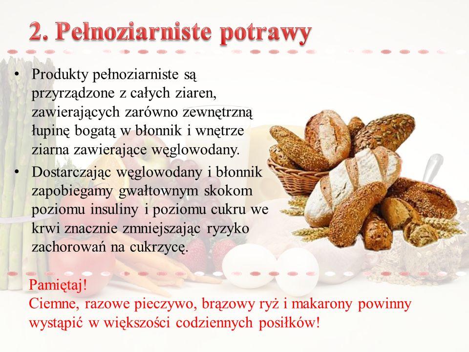 2. Pełnoziarniste potrawy
