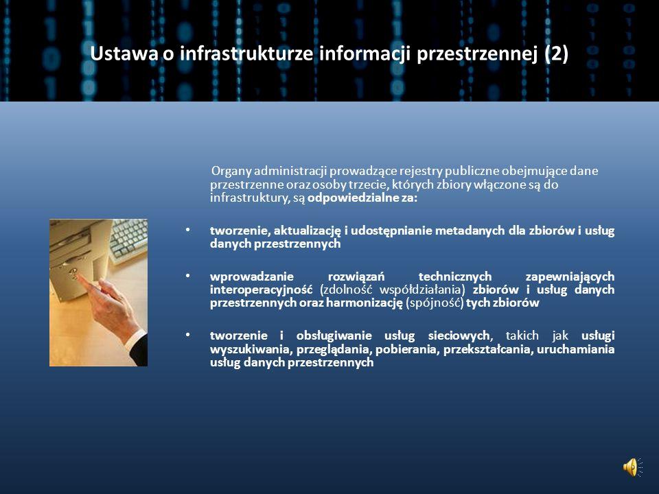 Ustawa o infrastrukturze informacji przestrzennej (2)