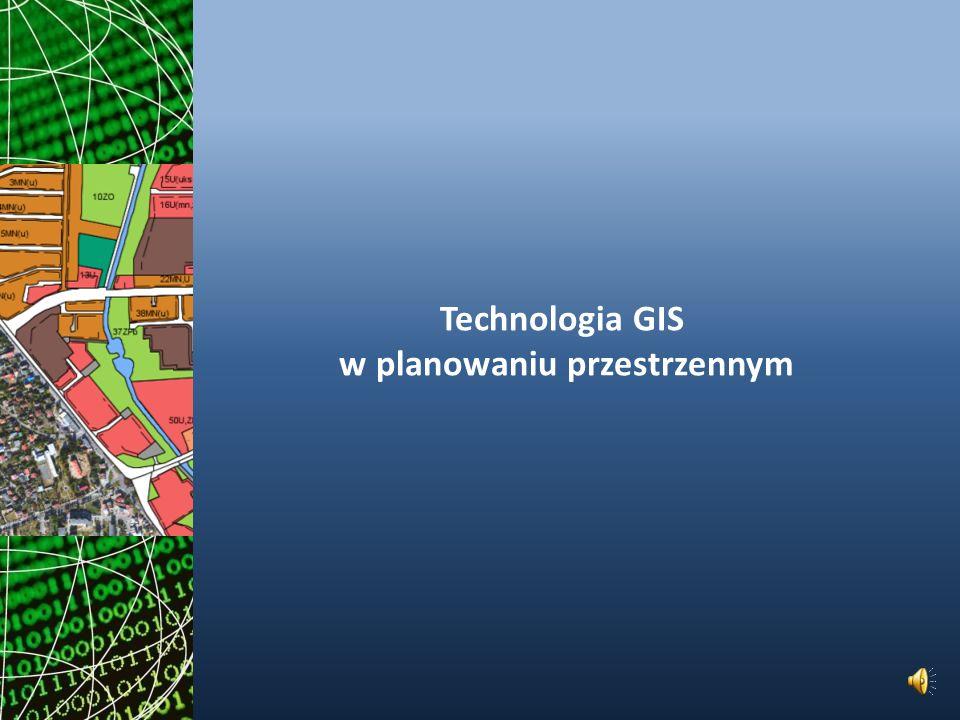 Technologia GIS w planowaniu przestrzennym
