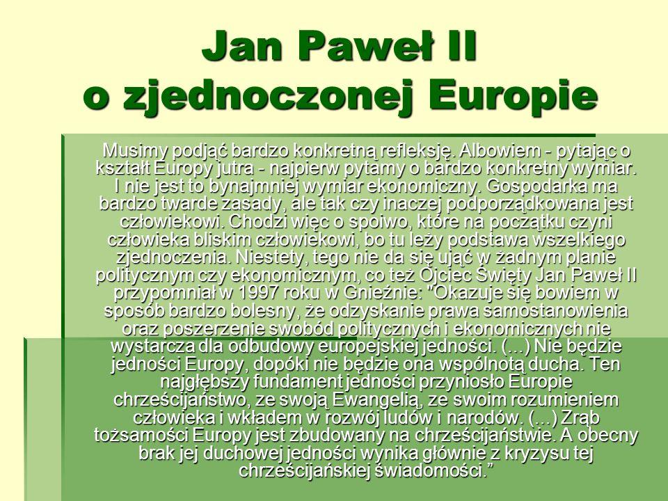 Jan Paweł II o zjednoczonej Europie