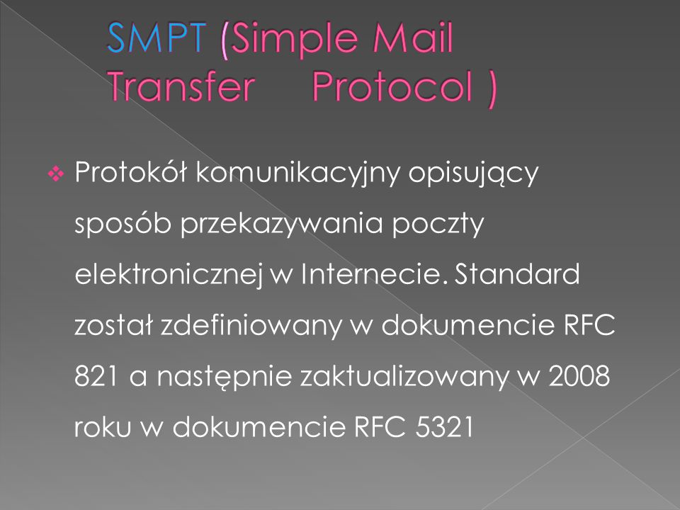 SMPT (Simple Mail Transfer Protocol )