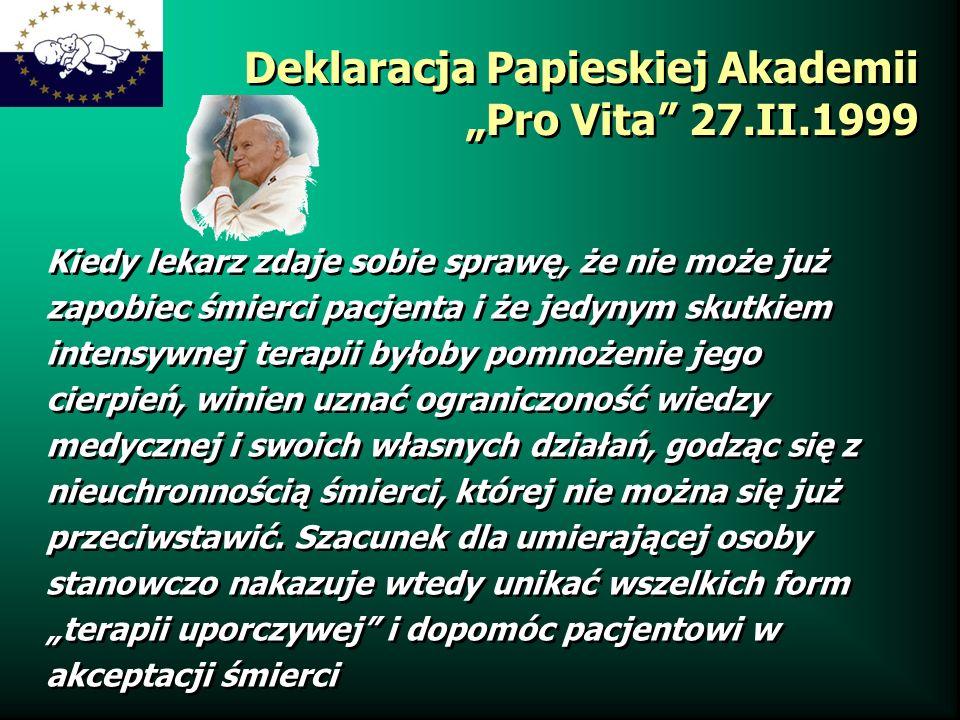 "Deklaracja Papieskiej Akademii ""Pro Vita 27.II.1999"