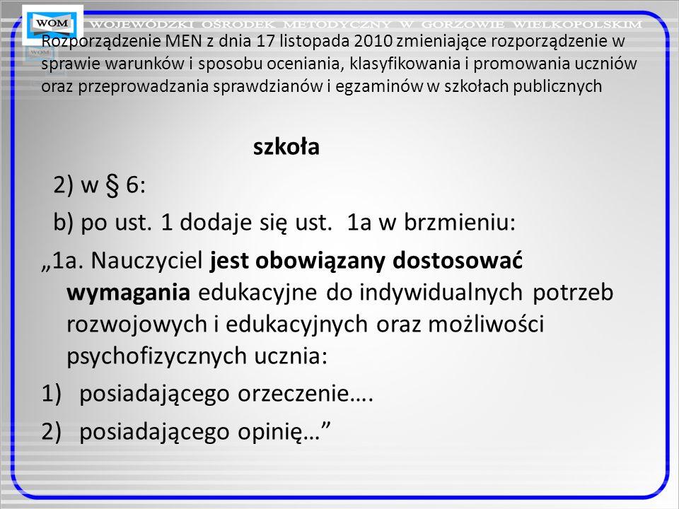 b) po ust. 1 dodaje się ust. 1a w brzmieniu: