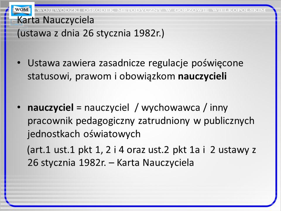 Karta Nauczyciela (ustawa z dnia 26 stycznia 1982r.)