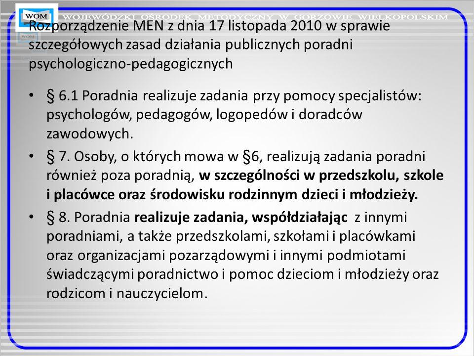 Rozporządzenie MEN z dnia 17 listopada 2010 w sprawie szczegółowych zasad działania publicznych poradni psychologiczno-pedagogicznych