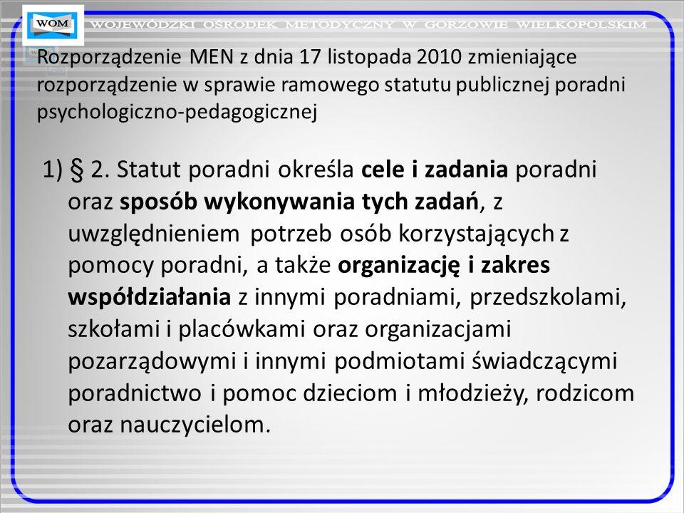 Rozporządzenie MEN z dnia 17 listopada 2010 zmieniające rozporządzenie w sprawie ramowego statutu publicznej poradni psychologiczno-pedagogicznej