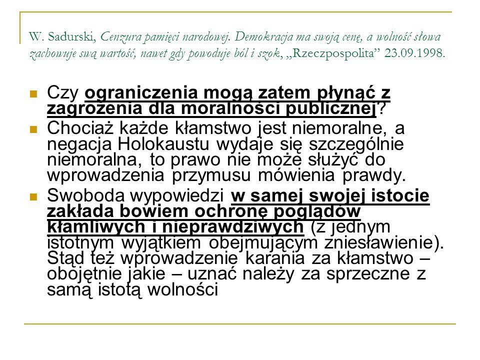 W. Sadurski, Cenzura pamięci narodowej
