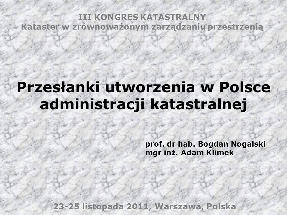 Przesłanki utworzenia w Polsce administracji katastralnej