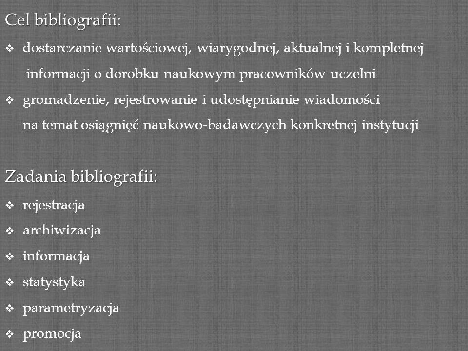 Zadania bibliografii: