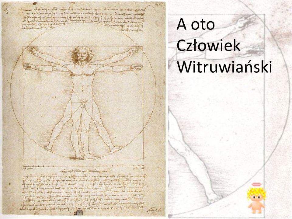 A oto Człowiek Witruwiański