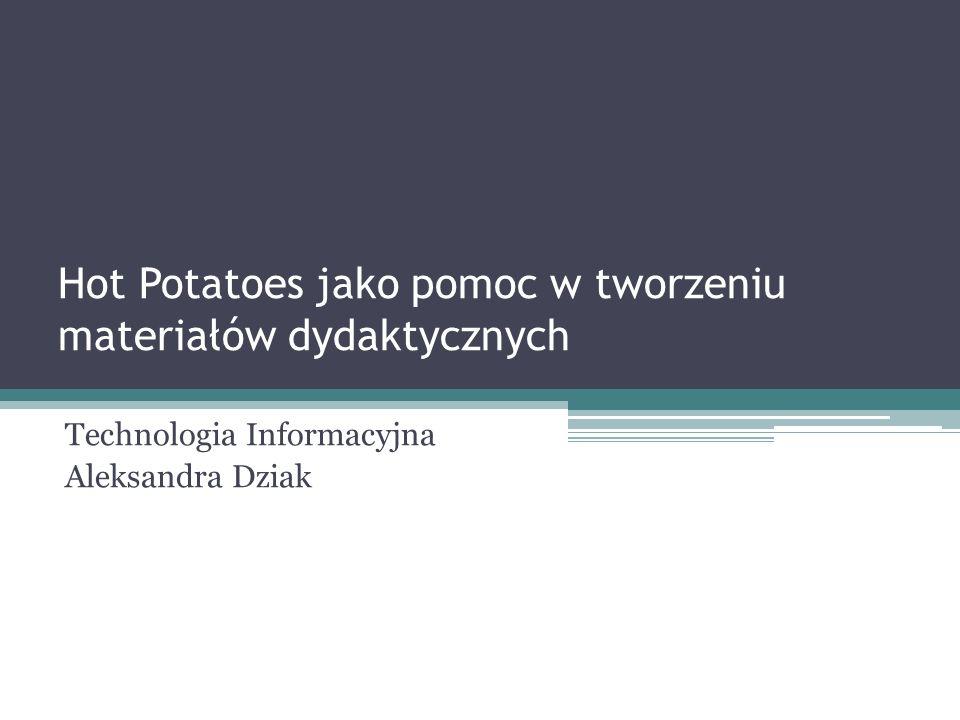 Hot Potatoes jako pomoc w tworzeniu materiałów dydaktycznych