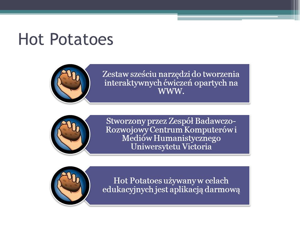 Hot Potatoes używany w celach edukacyjnych jest aplikacją darmową