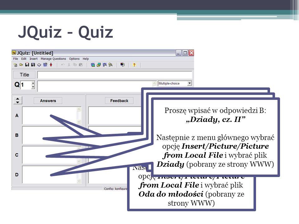 JQuiz – Quiz Proszę wpisać w odpowiedzi B: