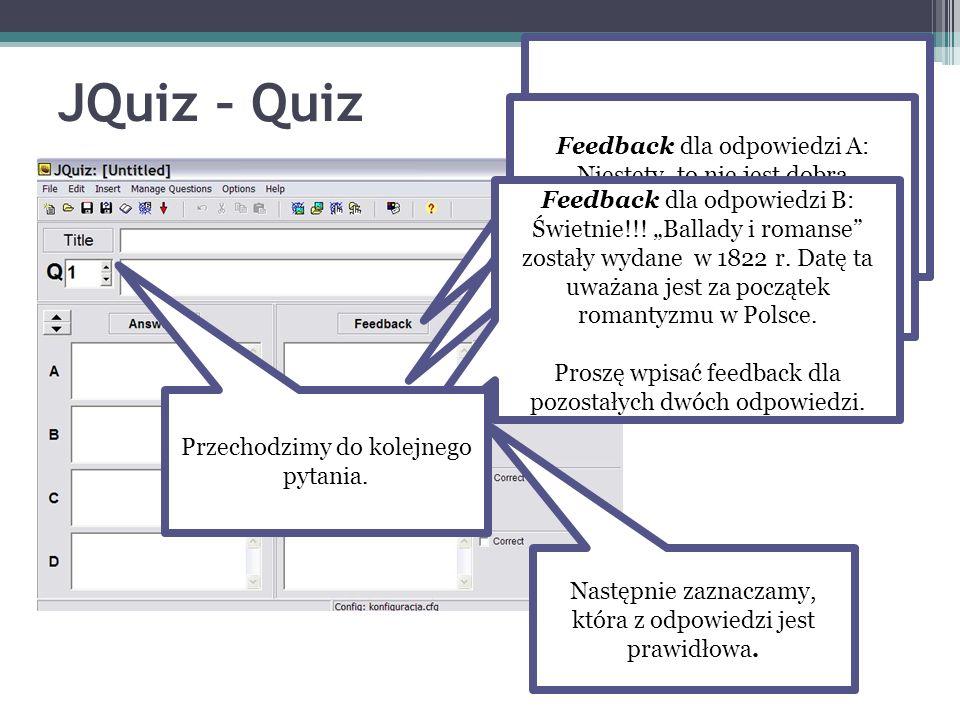 Feedback to miejsce, w którym wpisujemy komentarze dla osoby rozwiązującej quiz.