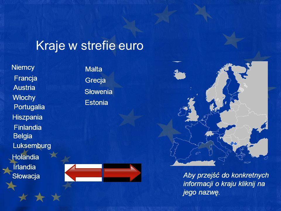 Kraje w strefie euro Niemcy Malta Francja Grecja Austria Słowenia