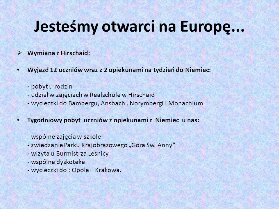 Jesteśmy otwarci na Europę...
