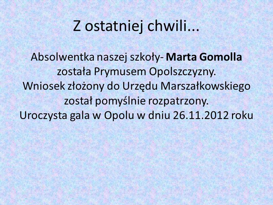 Z ostatniej chwili... Absolwentka naszej szkoły- Marta Gomolla