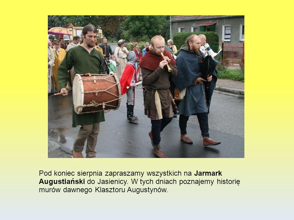 Pod koniec sierpnia zapraszamy wszystkich na Jarmark Augustiański do Jasienicy.