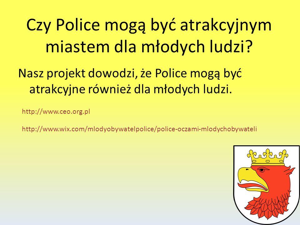 Czy Police mogą być atrakcyjnym miastem dla młodych ludzi