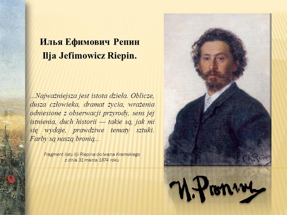 Илья Ефимович Репин Ilja Jefimowicz Riepin.